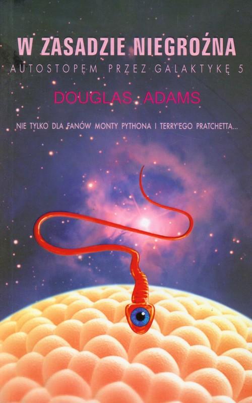W zasadzie niegroźna - Adams Douglas