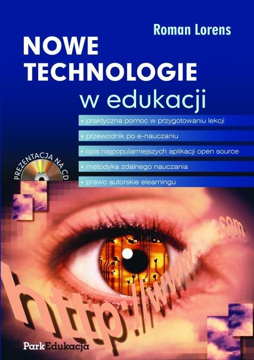 Nowe technologie w edukacji + CD - Lorens Roman