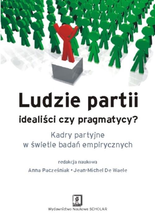 Ludzie partii idealiści czy pragmatycy - brak