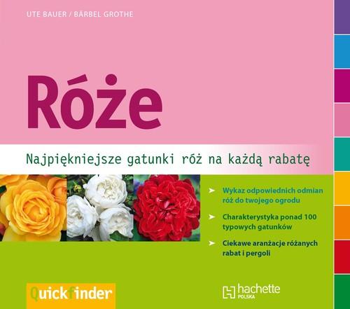 Róże - Bauer Ute, Grothe Bärbel