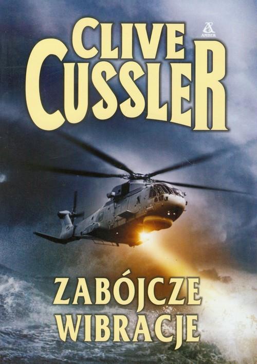 Zabójcze wibracje - Cussler Clive