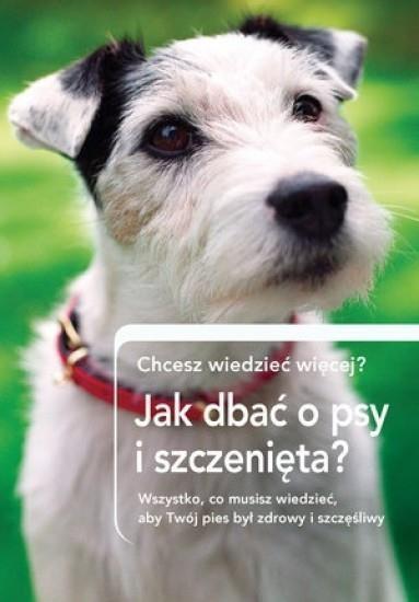 Jak dbrać o psy i szczenięta? - praca zbiorowa