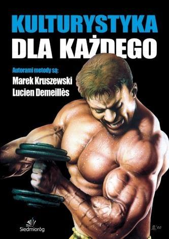 Kulturystyka dla każdego - Lucien Demeilles,Marek Kruszewski
