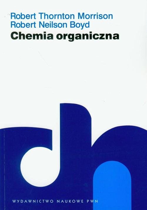 Chemia organiczna Tom 1 - Morrison Robert Thornton, Boyd Robert Neilson