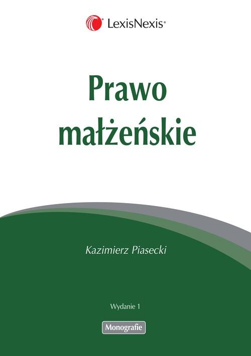 Prawo małżeńskie - Piasecki Kazimierz