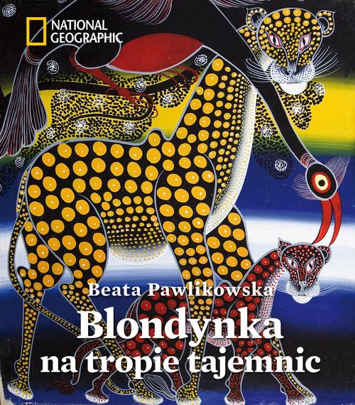Blondynka na tropie tajemnic - Pawlikowska Beata