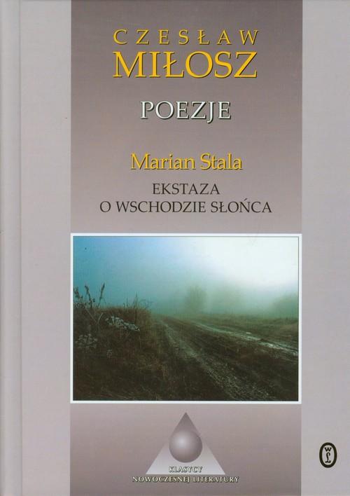 Poezje Ekstaza o wschodzie słońca - Miłosz Czesław