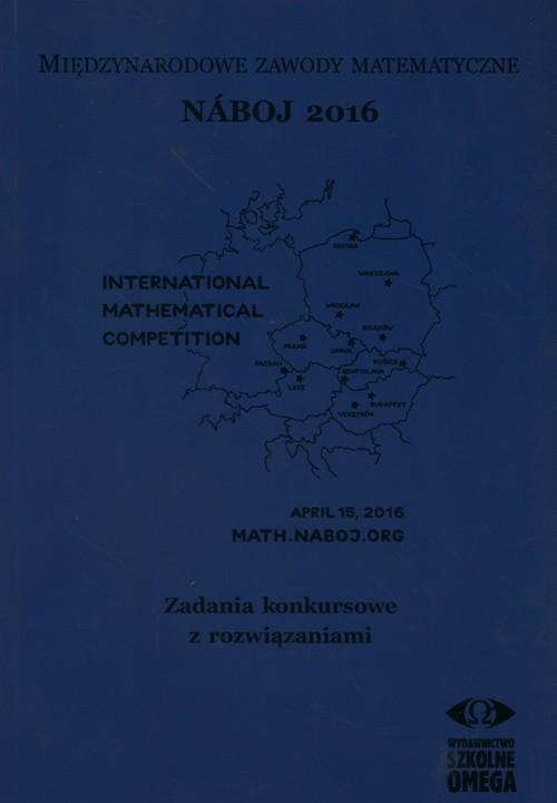 Międzynarodowe Zawody Matematyczne Naboj 2016 Zadania konkursowe z rozwiązaniami - brak