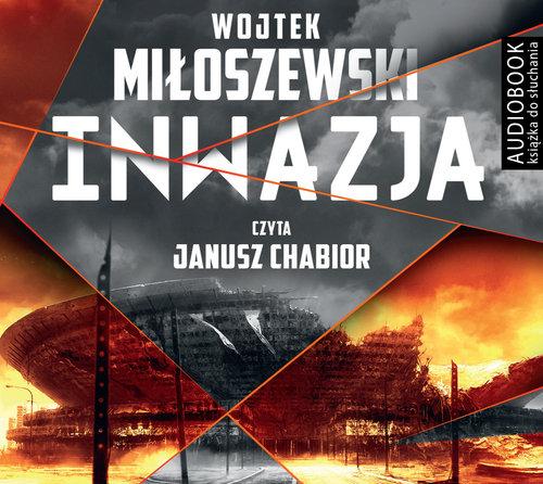 Inwazja. Audiobook - Miłoszewski Wojciech