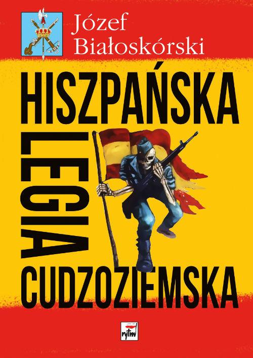 Hiszpańska Legia Cudzoziemska - Białoskórski Józef