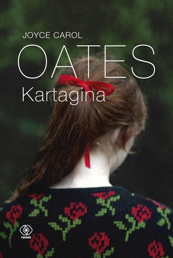 Kartagina - Joyce Carol Oates