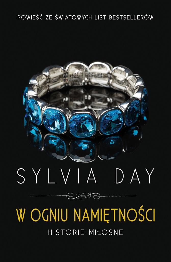 W ogniu namiętności - Sylvia Day, Danuta G