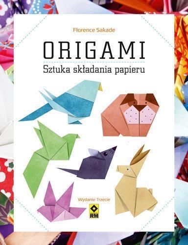 Origami. Sztuka składania papieru - Florence Sakade