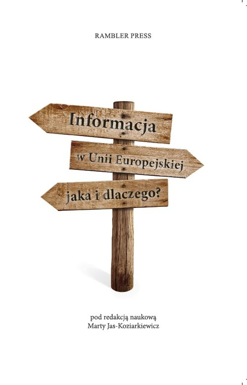 Informacja w Unii Europejskiej Jaka i dlaczego? - brak