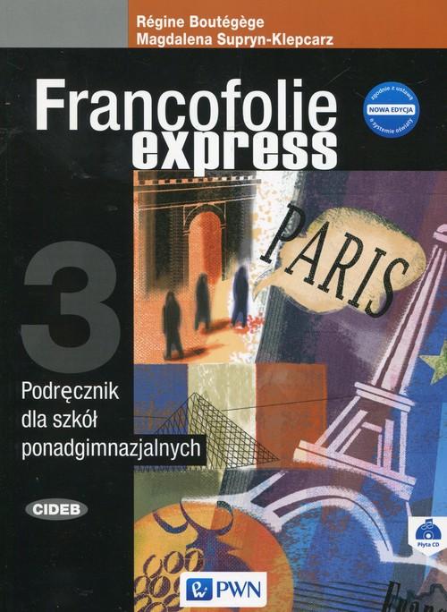 Francofolie express 3 Nowa edycja SB + CD PWN - Supryn-Klepcarz Magdalena, Boutegege Regine