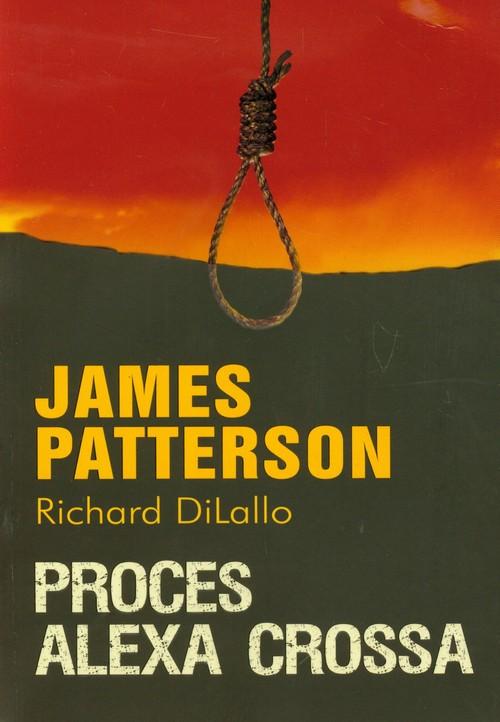 Proces Alexa Crossa - Patterson James, DiLallo Richard