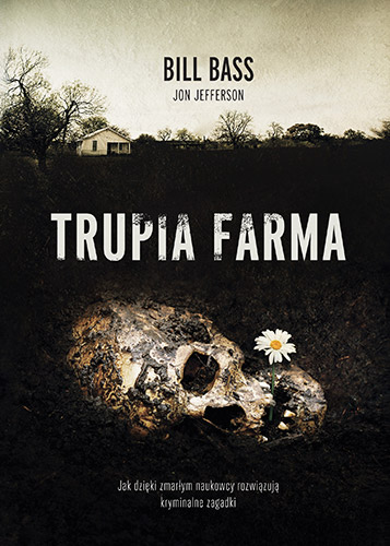 Trupia Farma - BILL BASS. JON JEFFERSON