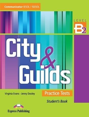 City & Guilds Practice Tests B2 SB - Virginia Evans, Jenny Dooley