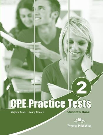 CPE Practice Test 2 SB EXPRESS PUBLISHING - Bob Obee, Virginia Evans