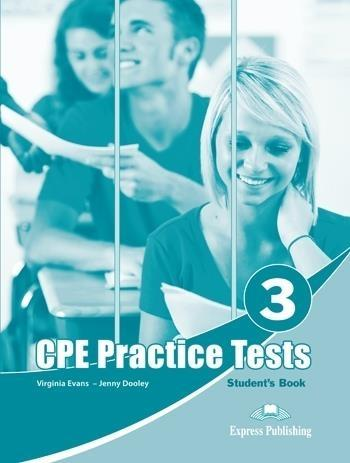 CPE Practice Test 3 SB EXPRESS PUBLISHING - Bob Obee, Virginia Evans