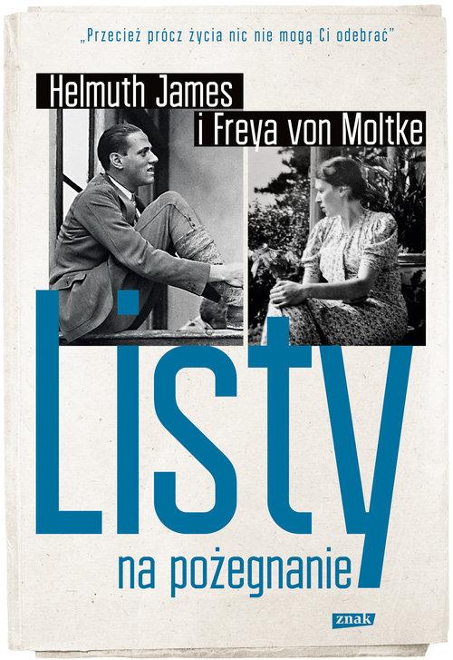 Listy na pożegnanie - von Moltke Helmut James