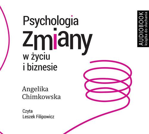 CD MP3 PSYCHOLOGIA ZMIANY W ŻYCIU I BIZNESIE - Chimkowska Angelika