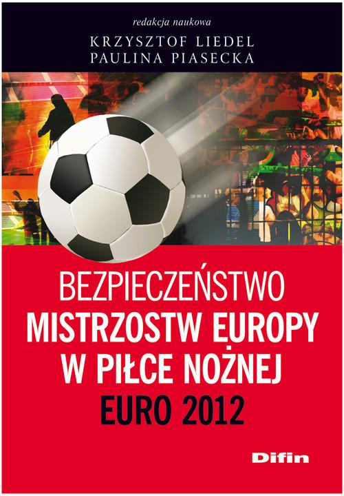 Bezpieczeństwo Mistrzostw Europy w Piłce Nożnej - brak