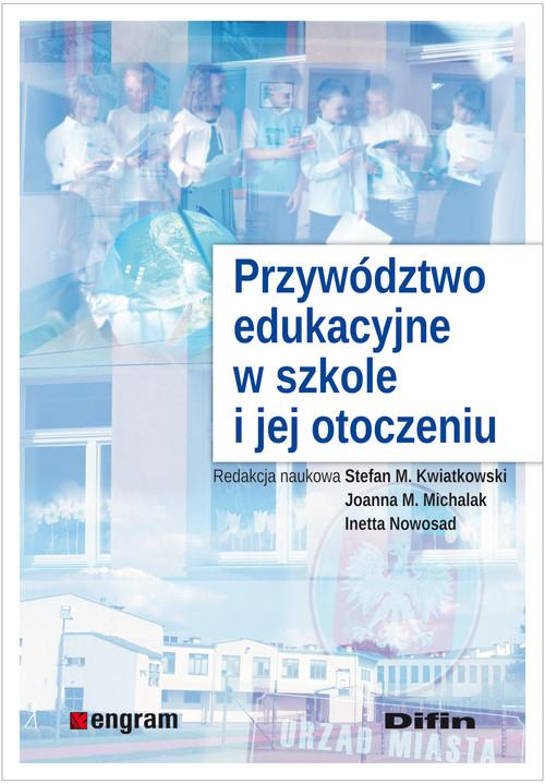 Przywództwo edukacyjne w szkole i jej otoczeniu - brak