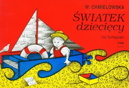 Światek dziecięcy na fortepian PWM - Chmielowska Wanda