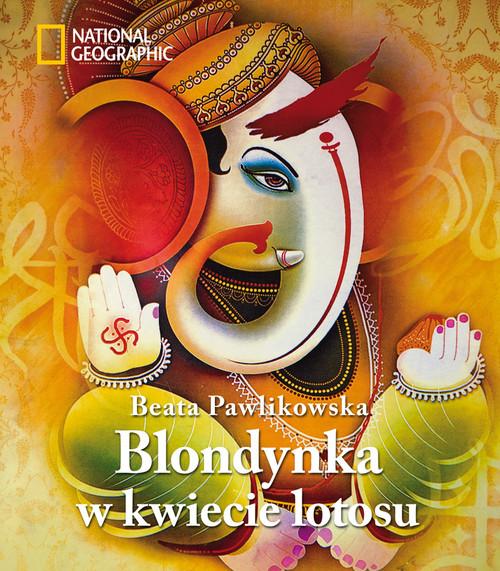 BLONDYNKA W KWIECIE LOTOSU - Pawlikowska Beata