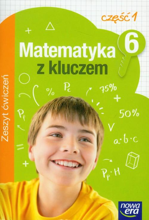 Matematyka z kluczem 6 zeszyt ćwiczeń część 1 - Braun Marcin, Mańkowska Agnieszka, Paszyńska Małgorzata