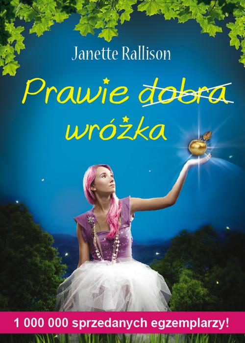 Prawie dobra wróżka - Rallison Janette