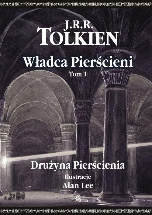 WŁADCA PIERŚCIENI TOM 1 DRUŻYNA PIERŚCIENIA WYD.2011 - Tolkien John Ronald Reuel