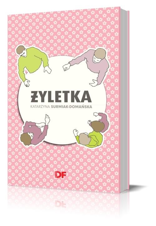 Żyletka - Katarzyna Surmiak-Domańska - Surmiak-Domańska Katarzyna