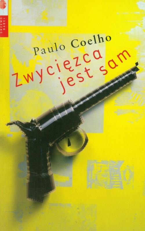 ZWYCIĘZCA JEST SAM - Coelho Paulo