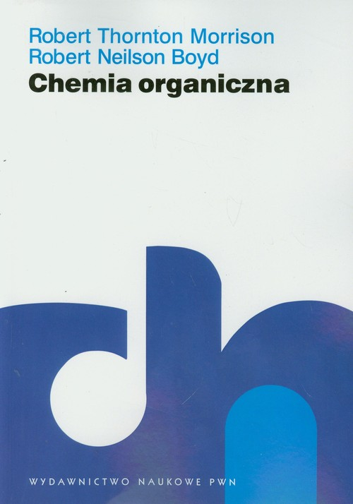 Chemia organiczna Tom 2 - Morrison Robert Thornton, Boyd Robert Neilson