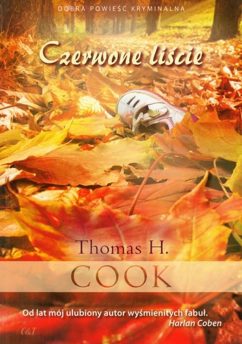 Czerwone liście - Cook Thomas H.