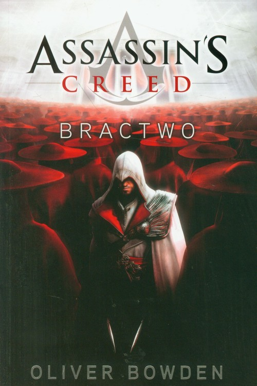 ASSASSINS CREED BRACTWO - Bowden Oliver