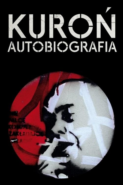 AUTOBIOGRAFIA WYD.2011TW - Kuroń Jacek