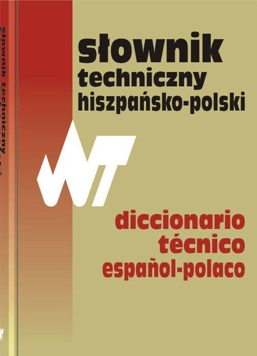Słownik techniczny hiszpańsko-polski - Weroniecki Tadeusz