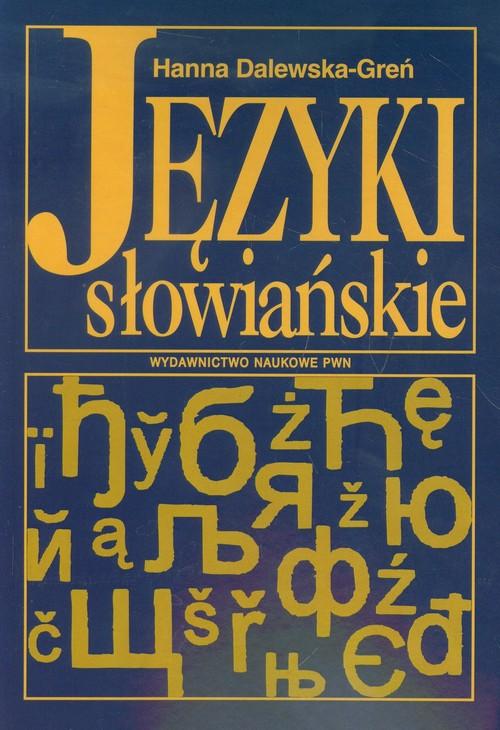 Języki słowiańskie - Dalewska-Greń Hanna
