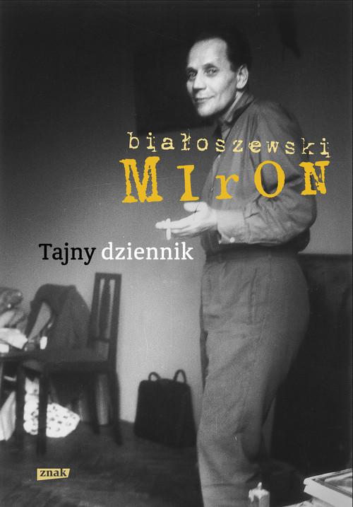 TAJNY DZIENNIK - Białoszewski Miron