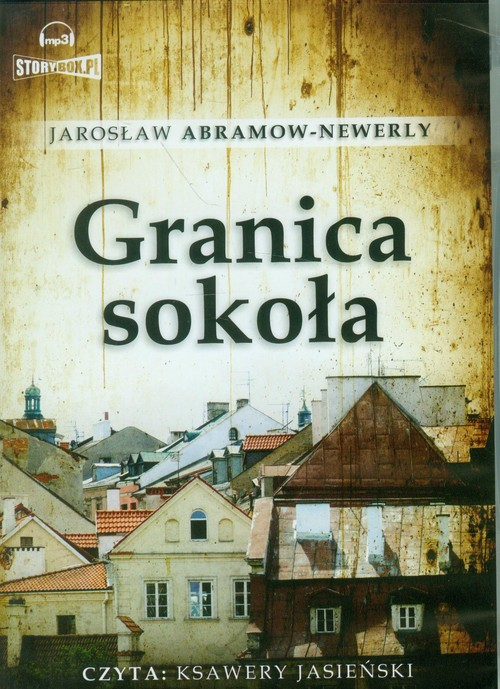 Granica Sokoła audiobook - Abramow-Newerly Jarosław