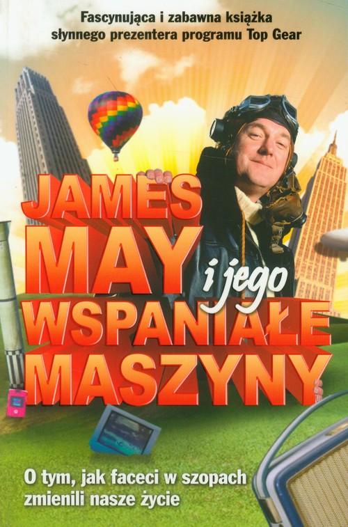 James May i jego wspaniałe maszyny - May James