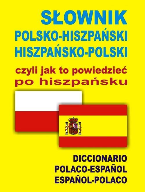 Słownik pol-hisz-pol, czyli jak to powiedzieć... - brak