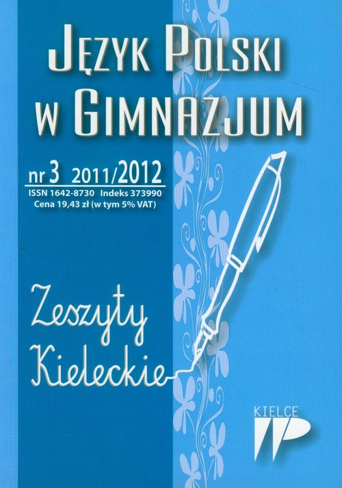Język Polski w Gimnazjum nr 3 2011/2012 Zeszyty Kieleckie - brak