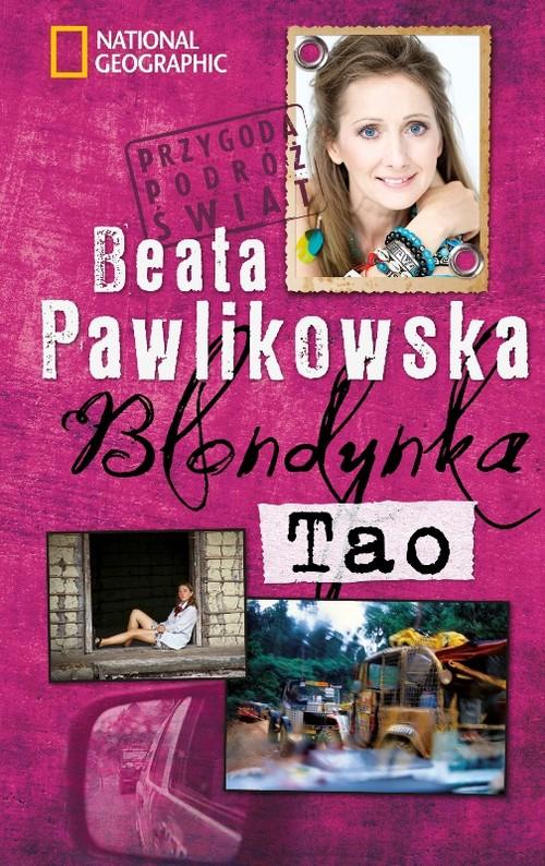 BLONDYNKA TAO WYD.2012 - Pawlikowska Beata