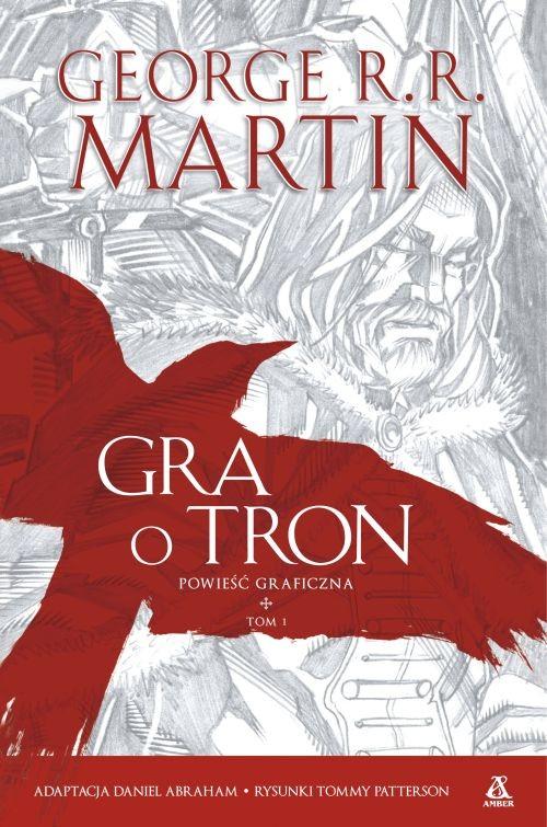 GRA O TRON POWIEŚĆ GRAFICZNA TOM 1 - Martin George R.R.