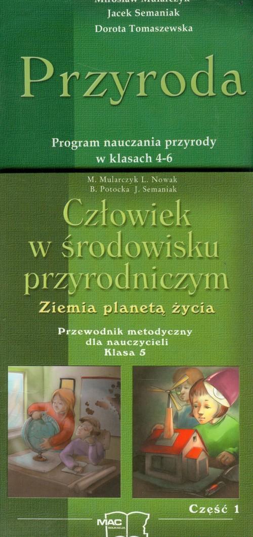 Człowiek w środowisku przyrodniczym 5 Program nauczania przyrody w klasach 4-6 Część 1-2 - Mularczyk Mirosław, Nowak Lesława, Potocka Beata