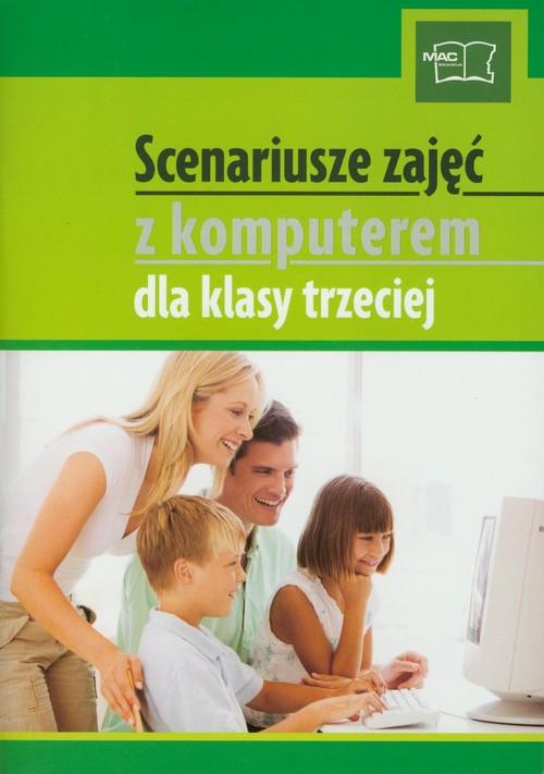 Scenariusze zajęć z komputerem dla klasy trzeciej z płytą CD - Kosmaciński Kazimierz